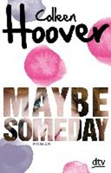Maybe Someday | Hoover, Colleen ; Stier, Kattrin |