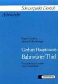 Gerhart Hauptmann: Bahnwärter Thiel   Rainer Madsen  