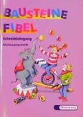 Bausteine Fibel. Schreiblehrgang. Schulausgangsschrift. Für alle Bundesländer (außer Bayern)
