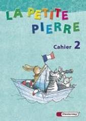 La petite Pierre 2. Cahier d'activités