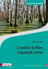 Crooked Letter, Crooked Letter. Interpretationshilfe | Tom Franklin |