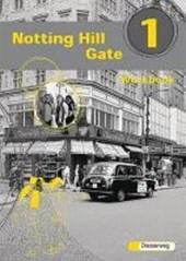 Notting Hill Gate 1. Gesamtschule. Neubearbeitung. Workbook