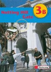 Notting Hill Gate 3 B. Gesamtschule. Neubearbeitung. Textbook