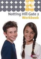 Notting Hill Gate 2. Workbook mit CD
