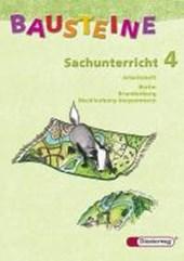 Bausteine Sachunterricht 4. Arbeitsheft. Berlin, Brandenburg. Neubearbeitung