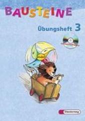 Bausteine Übungsheft 3. Mit CD-ROM. Allgemeine Ausgabe. Neubearbeitung