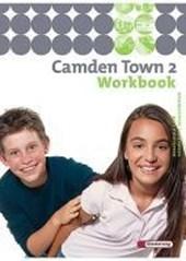 Camden Town 2. Workbook. Realschule und verwandte Schulformen