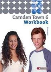 Camden Town 6. Workbook mit CD. Gymnasium