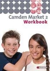 Camden Market 2. Workbook 6. Schuljahr. Berlin, Brandenburg