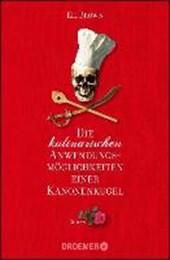 Brown, E: Die kulinarischen Anwendungsmöglichkeiten einer Ka