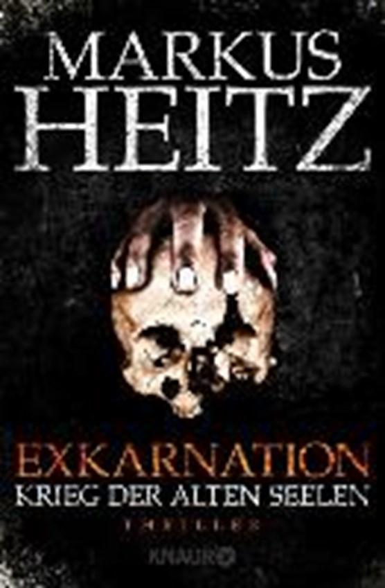 Exkarnation 1 - Krieg der alten Seelen