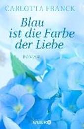 Franck, C: Blau ist die Farbe der Liebe