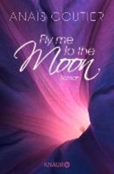 Fly Me to the Moon | Anaïs Goutier |
