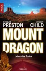 Mount Dragon, Labor des Todes | Douglas Preston |