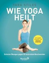Wie Yoga heilt
