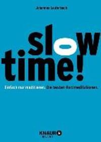 Lauterbach, J: Slowtime! | Johannes Lauterbach |