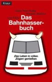 Das Bahnhasser-Buch