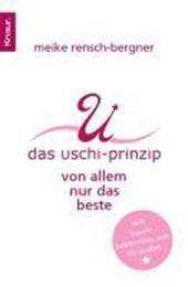Das Uschi Prinzip