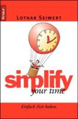 simplify your time | Lothar Seiwert |
