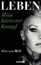 Hell, A: Leben