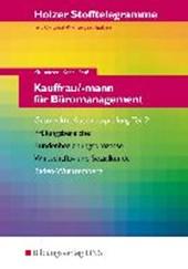 Holzer Stofftelegramme Kauffrau/-mann für Büromanagement 2. Gestreckte Abschlussprüfung. Aufgabenband