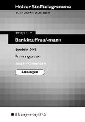Holzer Stofftelegramme Bankkauffrau/-mann. Lösungen. Baden-Württemberg