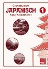 Grundstudium Japanisch 1 - Arbeitsheft