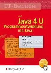 IT-Berufe. Java 4 U: : Schülerband