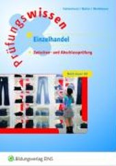 Prüfungswissen Einzelhandel. Abschlussprüfung Teil 1 und 2. Arbeitsbuch
