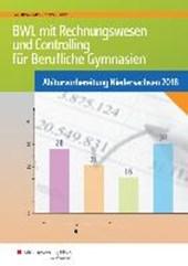 BWL mit Rechnungswesen und Controlling für Berufliche Gymnasien. Niedersachsen