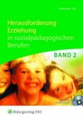 Herausforderung Erziehung in sozialpädagogischen Berufen Band