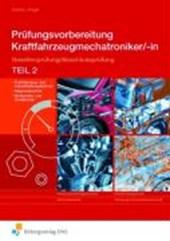 Prüfungsvorbereitung Kraftfahrzeugmechatroniker/-in 2