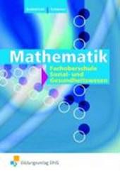 Mathematik. Fachhochschulreife im Sozial- und Gesundheitswesen