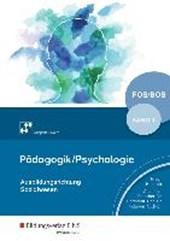 Pädagogik / Psychologie 1. Schülerband. Fachoberschulen und Berufsoberschulen. Bayern