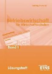 Betriebswirtschaft für Wirtschaftsschulen 1 in Bayern