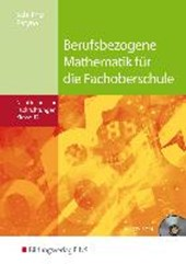 Berufsbezogene Mathematik. Klasse 12. Schülerband. Fachoberschule Niedersachsen