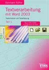 Textverarbeitung mit Word 2003. Teil