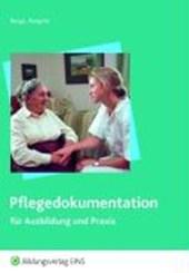 Pflegedokumentation für Ausbildung und Praxis. Schülerband