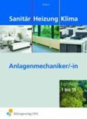 Sanitär Heizung Klima - Lernfelder 1 bis