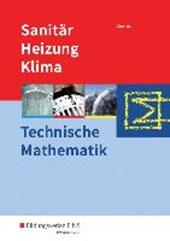 Sanitär-, Heizungs- und Klimatechnik. Technische Mathematik. Schülerband