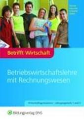 Betrifft Wirtschaft 1/2. Lehr- und Fachbuch