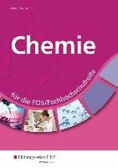 Chemie für die FOS/Fachhochschulreife. Schülerband