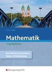 Mathematik. Eingangsklasse. Schülerband. Berufliche Gymnasium. Baden-Württemberg