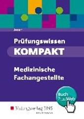 Prüfungswissen KOMPAKT. Schülerband. Medizinische Fachangestellte