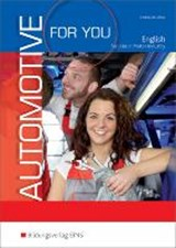 Automotive for you - English for Jobs in Motor Industry | Müller, Margit ; Retschke, Stephan |