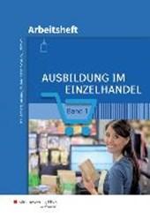 Ausbildung im Einzelhandel 1. Arbeitsheft