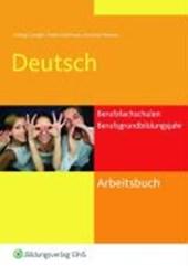 Arbeitsbuch Deutsch. Berufsfachschulen und Berufsgrundbildungsjahr