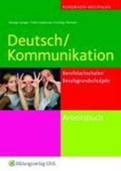 Deutsch / Kommunikation für die Berufsfachschule und das Berufsgrundbildungsjahr