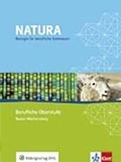 Natura - Biologie für berufliche Gymnasien