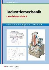 Industriemechanik Lernsituationen, Technologie, Technische Mathematik. Lernfelder 5-9: Lernsituationen